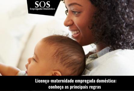 Licença-maternidade empregada doméstica