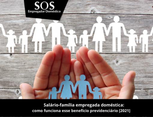 Salário-família: quem paga esse benefício e qual o valor em 2021