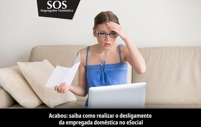 Desligamento da empregada doméstica no eSocial