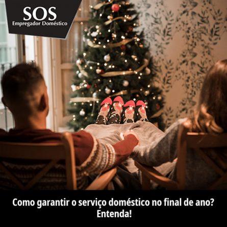 Como garantir o serviço doméstico no final de ano? Entenda!
