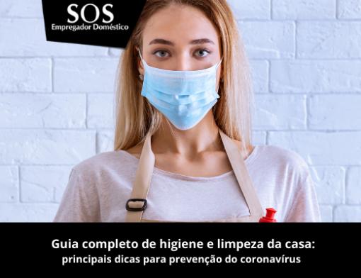 Guia completo para higiene e limpeza da casa durante a pandemia de Covid-19