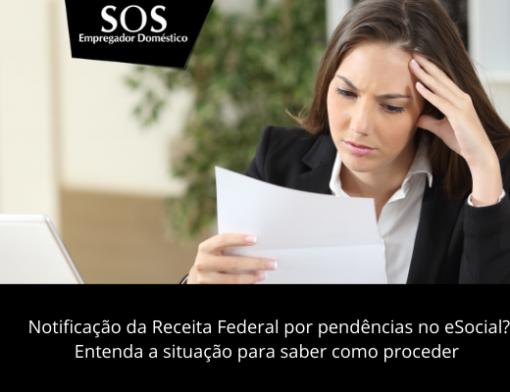 Você foi notificado pela receita federal por pendências no eSocial?