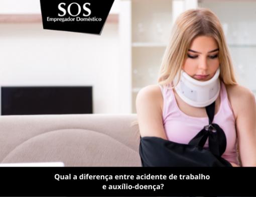 Principais diferenças entre acidente de trabalho e auxílio-doença