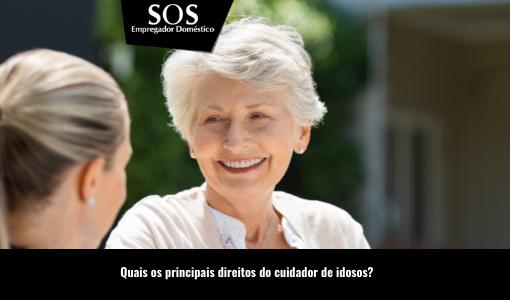 Confira os direitos do cuidador de idosos