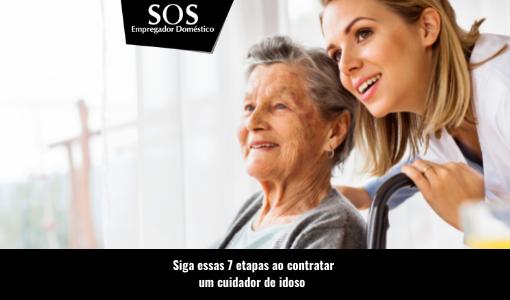 Como contratar um cuidador de idoso?